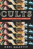 Cults: Faith, Healing, and Coercion