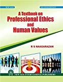 A Textbook on Professional Ethics and Human Values