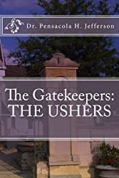 The Gatekeepers: The Ushers