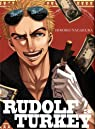 Rudolf Turkey, tome 3 par Nagakura