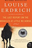 The Last Report on the Miracles at Little No Horse, Louise Erdrich, 0061577626