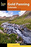 img - for Gold Panning Colorado: A Guide to the State's Best Sites for Gold book / textbook / text book