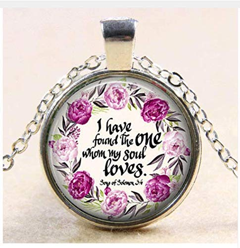 Song of Solomon & I Have Found The One Whom My Soul Loves. Bible Verse Pendant Valentines Day Gift,Bridal -