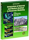 Integration of Outcrop and Modern Analogs in Reservoir Modeling, Grammer, G. Michael and Harris, Paul M., 0891813616