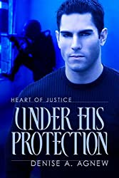 Under His Protection (Heart of Justice Book 3)