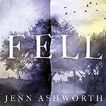 Fell | Jenn Ashworth
