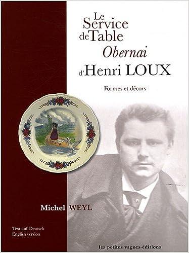 Book Le service de table Obernai d'Henri Loux : Formes et décors