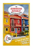 The Dominican Republic Fact and Picture Book: Fun Facts for Kids About Dominican Republic (Turn and Learn)