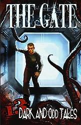 The Gate: 13 Dark & Odd Tales
