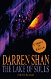 Cirque Du Freak #10: The Lake of Souls: Book 10 in the Saga of Darren Shan (Cirque Du Freak: Saga of Darren Shan)