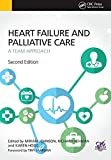 img - for Heart Failure and Palliative Care: A Team Approach, Second Edition book / textbook / text book