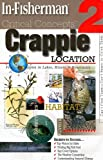 In-Fisherman Critical Concepts 2: Crappie Location Book (Critical Concepts (In-Fisherman))