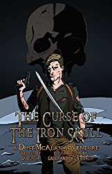 The Curse of the Iron Skull (Dust McAlan Book 2)