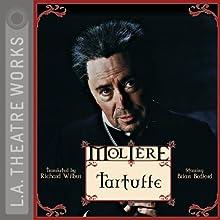 Tartuffe Performance Auteur(s) :  Molière, Richard Wilbur (translator) Narrateur(s) : Brian Bedford, JB Blanc, Daniel Blinkoff, Gia Carides, Jane Carr, Matthew Rhys, John Lancie, Martin Jarvis, Alex Kingston