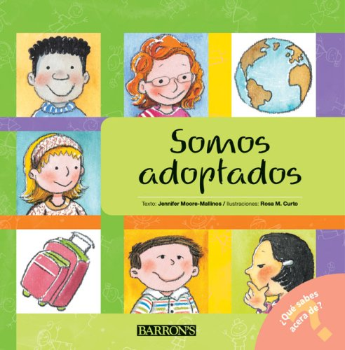 Somos adoptados: We Are Adopted (Spanish Edition) (What Do You Know About? Books (Â¿Qué sabes acerca deÂ...?)) ePub fb2 ebook