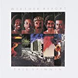 Tale Spinnin by Weather Report (2002-05-03)