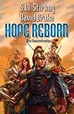 Hope Reborn (Raj Whitehall Collection Combo Volumes Book 1)