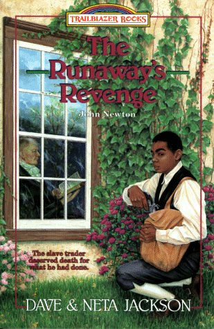 The Runaways Revenge: John Newton (Trailblazer Books #18)