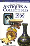 Antique Trader's Antiques and Collectibles Price Guide, 1999, Kyle Husfloen, 0930625145