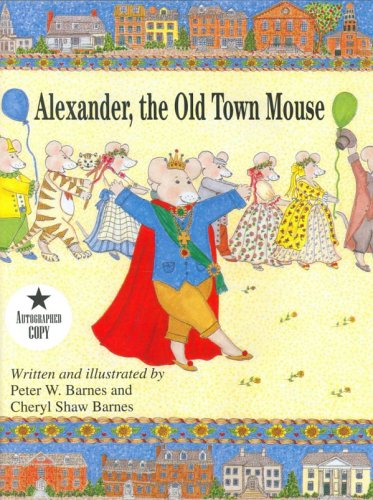 Alexander, the Old Town Mouse