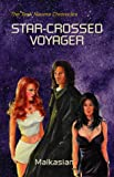 img - for Star-Crossed Voyager book / textbook / text book