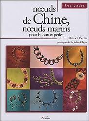 Noeuds de Chine, noeuds marins pour bijoux et perles