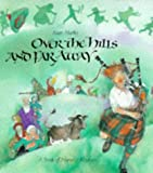 Over the Hills and Far Away: A Book of Nursery Rhymes