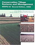 Conservation Tillage Systems and Management, Midwest Plan Service Engineers Staff, 0893730882