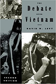 The Debate over Vietnam (The American Moment) – October 1, 1995