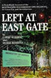 Left at East Gate: a first-hand account of the Bentwaters-Woodbridge UFO incident, its cover-up and