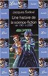 Une histoire de la science-fiction, de 1901 à 2000, 5 tomes par Sadoul