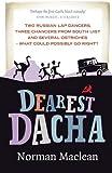 Dearest Dacha, MacLean, Norman, 1780270062