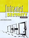 img - for Intranet Security - Stories from the Trenches (Sun Microsystems Press) book / textbook / text book