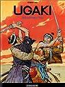 Ugaki : L'Escrimeur fou par Gigi