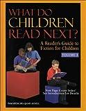 What Do Children Read Next?, Spencer, Pam, 0787624667
