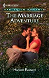 The Marriage Adventure, Hannah Bernard, 0373038623