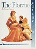 The Florence Collectibles: An Era of Elegance (A Schiffer Book for Collectors)