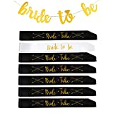 Bride to Be sash + Bride Tribe Set of 6 Black Sashes + Bride to Be Gold Glitter Banner, Great for Bachelorette Party, Bridal Shower, Engagement Party, Wedding Shower Decorations