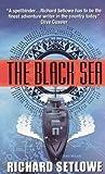 The Black Sea, Richard Setlowe, 0061014257