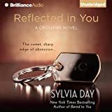 Kyпить Reflected in You: A Crossfire Novel, Book 2 на Amazon.com