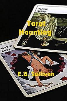 Tarot Haunting by [Sullivan, E. B.]