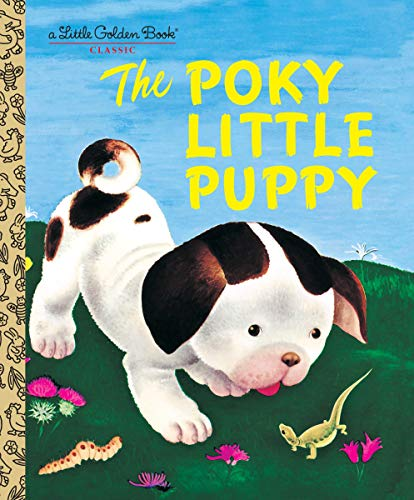The Poky Little Puppy (A Little Golden Book Classic) -
