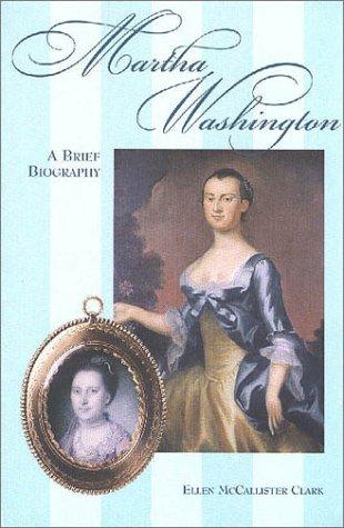 Martha Washington (George Washington BookShelf)