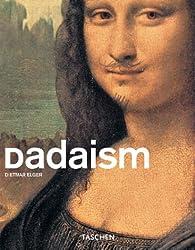 Dadaïsme par Dietmar Elger