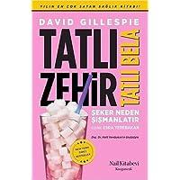 Tatlı Zehir Tatlı Bela: Şeker Neden Şişmanlatır