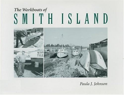 The Workboats of Smith Island