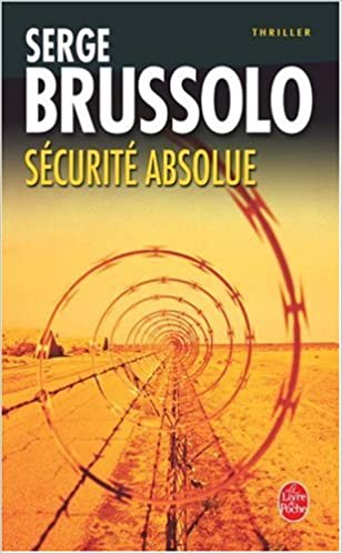 Securite Absolue Ldp Thrillers English And French Edition