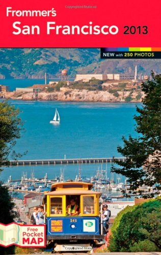 Read Online Frommer's San Francisco 2013 (Frommer's Color Complete) pdf epub