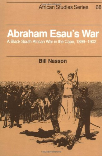 Abraham Esau's War (African Studies) (The South African War 1899 To 1902)
