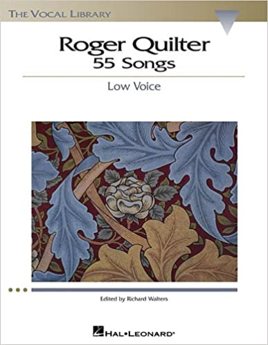 Low Voice The Vocal Library Roger Quilter 55 Songs